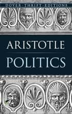Politics ebook by Aristotle
