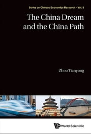 The China Dream and the China Path ebook by Tianyong Zhou