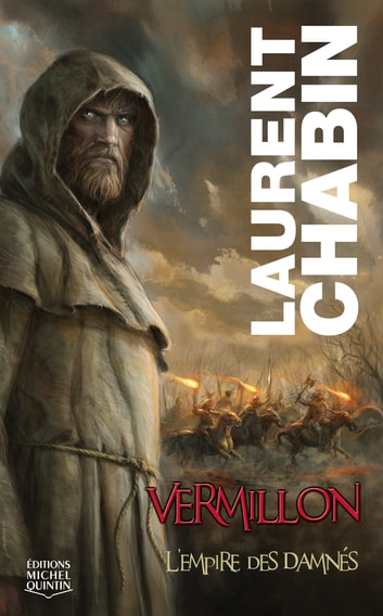 Vermillon 1 - L'empire des damnés ebook by Laurent Chabin