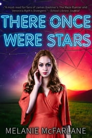 There Once Were Stars ebook by Melanie McFarlane