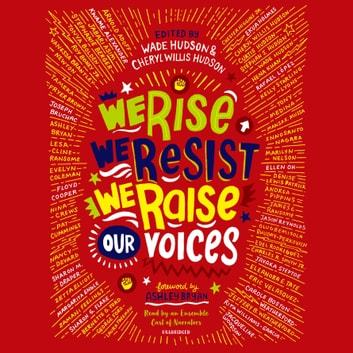 We Rise, We Resist, We Raise Our Voices audiobook by