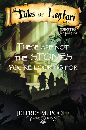 These are Not the Stones You're Looking For ebook by Jeffrey M. Poole