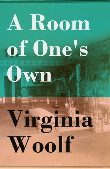 the passive agressive tone in virgina woolfs essay a room of ones own Virginia woolf's essay a room of one's own is a landmark of twentieth-century feminist thought it explores the history of women in literature through an unconventional and highly provocative investigation of the social and material conditions required for the writing of literature.