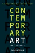 Contemporary Art ebook by Alexander Dumbadze,Suzanne Hudson