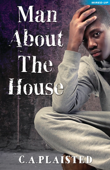 Man about the House ebook by CA Plaisted