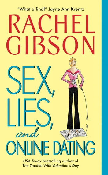 Sex, Lies, and Online Dating ebook by Rachel Gibson