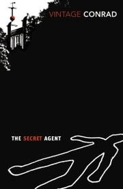 The Secret Agent - With an Introduction by Giles Foden ebook by Joseph Conrad,Giles Foden