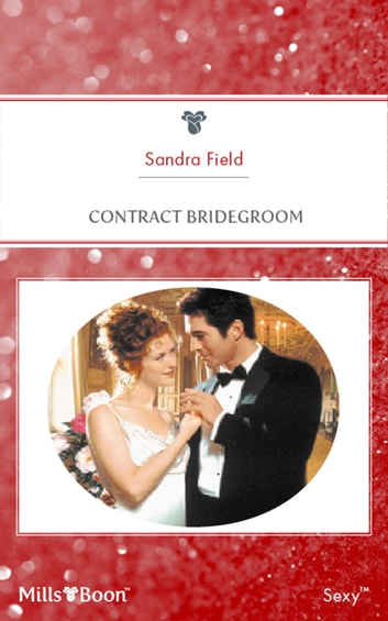 Contract Bridegroom ebook by Sandra Field