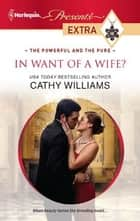 In Want of a Wife? ebook by Cathy Williams