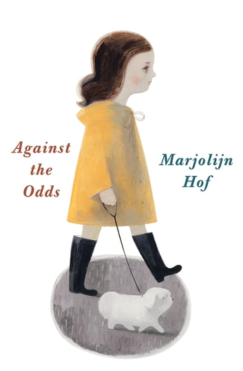 Against the Odds ebook by Marjolijn Hof
