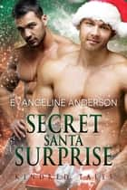 Secret Santa Surprise: Book 28 in the Kindred Tales Series ebook by Evangeline Anderson