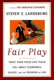 Fair Play ebook by Steven E. Landsburg