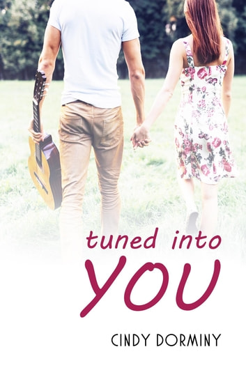 Tuned Into You ebook by Cindy Dorminy