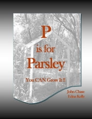 P is for Parsley ebook by John Chase
