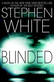 Blinded ebook by Stephen White
