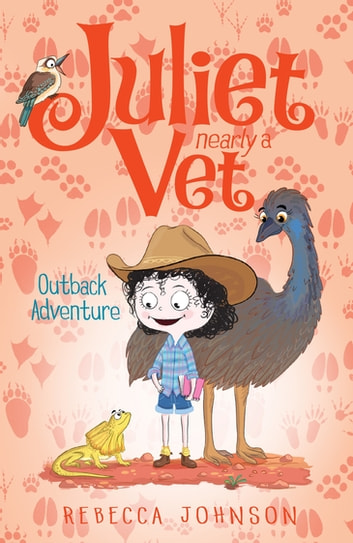 Outback Adventure: Juliet, Nearly a Vet (Book 9) - Juliet, Nearly a Vet (Book 9) ebook by Rebecca Johnson