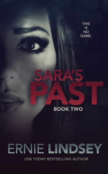 Sara's Past: Book Two ebook by Ernie Lindsey