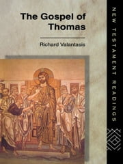 The Gospel of Thomas ebook by Richard Valantasis