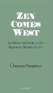 Zen Comes West ebook by Christmas Humphreys