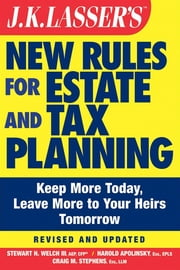 JK Lasser's New Rules for Estate and Tax Planning ebook by Stewart H. Welch  III,Harold I. Apolinsky,Craig M. Stephens