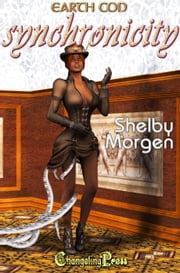 Synchronicity (Earth Con 4) ebook by Shelby Morgen