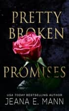 Pretty Broken Promises - An Unconventional Love Story ebook by