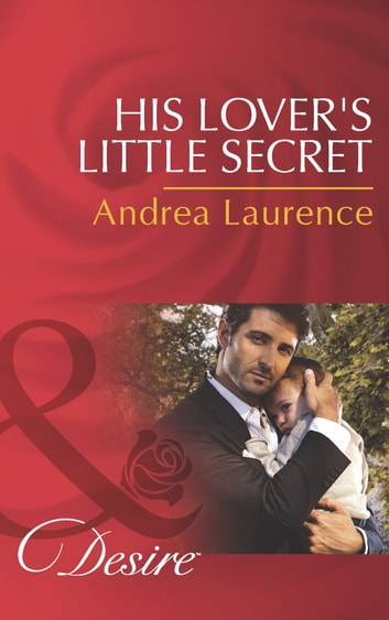 His Lover's Little Secret (Mills & Boon Desire) (Millionaires of Manhattan, Book 45) ebook by Andrea Laurence