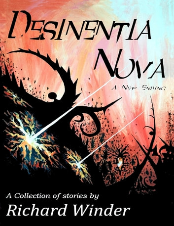 Desinentia Nova Ebook By Richard Winder 9780987757760 Rakuten Kobo