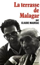 Le temps immobile T04 - La terrasse de Malagar ebook by Claude Mauriac