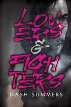 Lovers & Fighters ebook by Nash Summers
