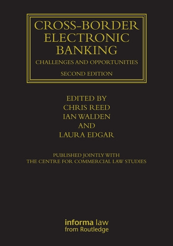 Cross-border Electronic Banking - Challenges and Opportunities ebook by