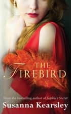 The Firebird 電子書 by Susanna Kearsley