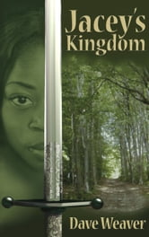 Jacey's Kingdom ebook by Dave Weaver