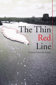 The Thin Red Line ebook by Gemma García-San Román