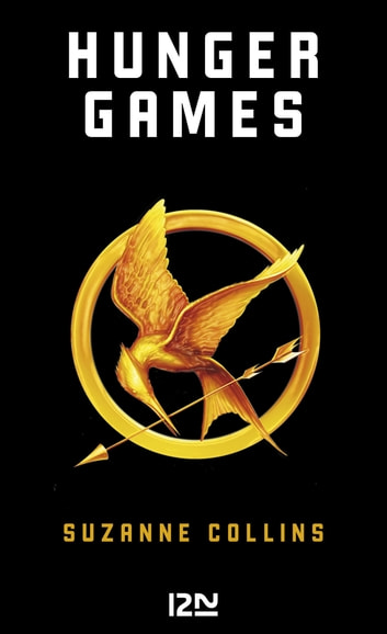Hunger Games 1 eBook by Suzanne COLLINS,Guillaume FOURNIER