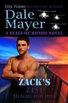 Zack's Zest ebooks by Dale Mayer
