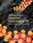 Introduction to Organic Geochemistry ebook by Stephen D. Killops,Vanessa J. Killops