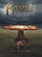 Katalin - The Blood and the Relic ebook by J.A. Picciano