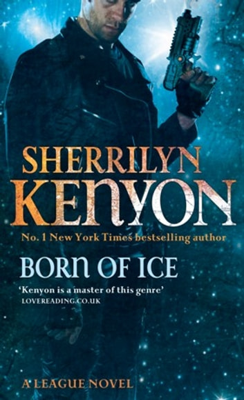 Born Of Ice - Number 3 in series ebook by Sherrilyn Kenyon