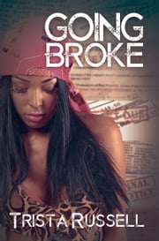 Going Broke ebook by Trista Russell