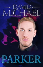 Parker - Dick Dynasty ebook by David Michael
