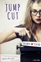 Jump Cut ebook by Lise McClendon, Rory Tate