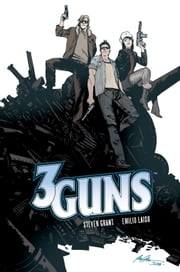 3 Guns ebook by Steven Grant, Emilio Laiso