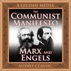 The Communist Manifesto audiobook by Friedrich Engels, Karl Marx