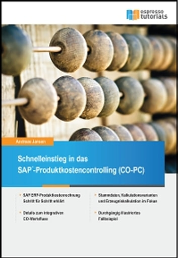 Schnelleinstieg in SAP CO-PC (Produktkosten-Controlling) ebook by Andreas Jansen