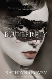 Butterfly ebook by Kathryn Harvey