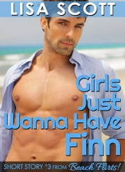 Girls Just Wanna Have Finn ebook by Lisa Scott
