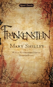 Frankenstein ebook by Mary Shelley, Harold Bloom, Douglas Clegg
