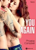 You again, vol. 6 ebook by Phoebe P. Campbell