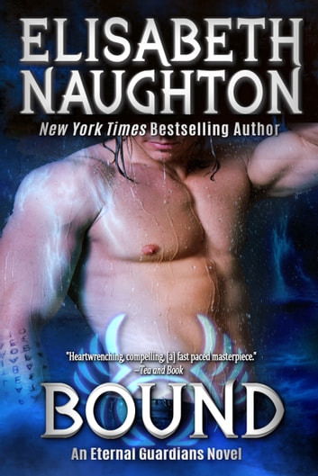 Bound (Eternal Guardians #6) ebook by Elisabeth Naughton